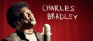SoundsGood 10: Charles Bradley's 'No Time for Dreaming'